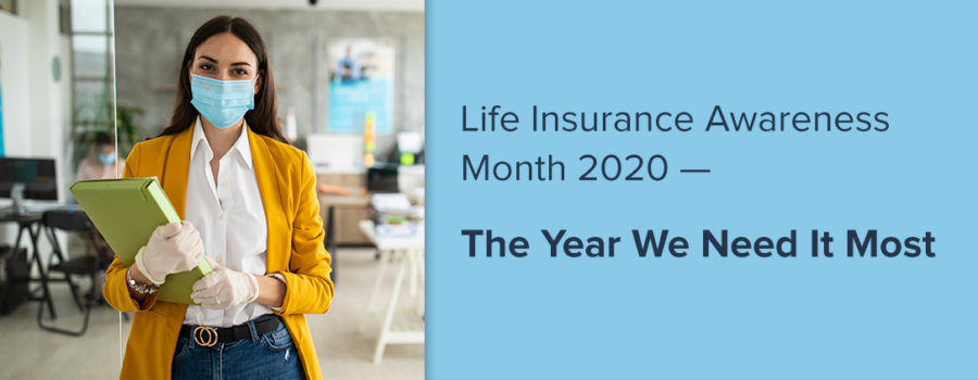 Life Insurance Awareness Month 2020