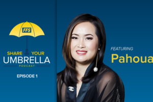 Share Your Umbrella Podcast: A Conversation with Pahoua Xiong