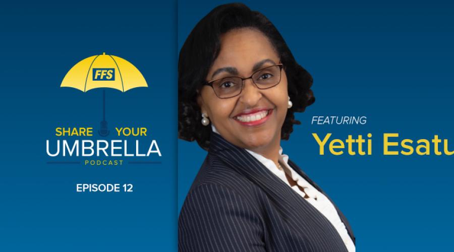 Share Your Umbrella Podcast: A Conversation with Yetti Esatu